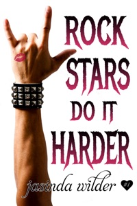 Rock Stars Do It Harder - Jasinda Wilder pdf download