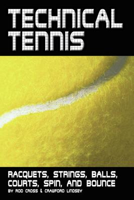 Technical Tennis - Rod Cross & Crawford Lindsey