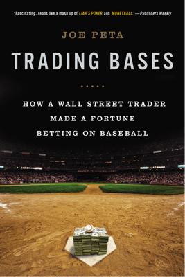 Trading Bases - Joe Peta