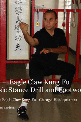 Eagle Claw Kung Fu Basic Stance Drill and Footwork - Alvin Raul Cardona