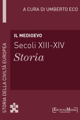 Il Medioevo (secoli XIII-XIV) - Storia (32) - Umberto Eco