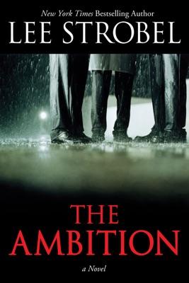 The Ambition - Lee Strobel pdf download