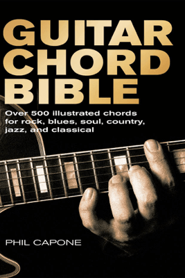 Guitar Chord Bible - Phil Capone
