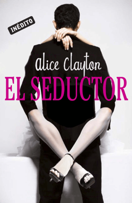 El seductor - Alice Clayton pdf download