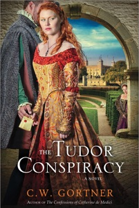 The Tudor Conspiracy - C. W. Gortner pdf download