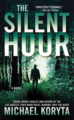 The Silent Hour - Michael Koryta pdf download