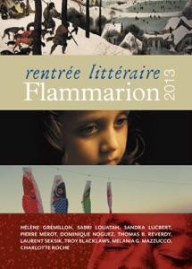 Rentrée littéraire Flammarion 2013 - Collectif pdf download