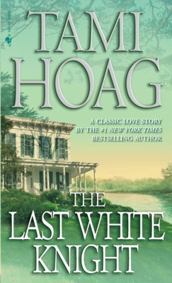 The Last White Knight - Tami Hoag pdf download