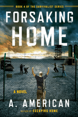 Forsaking Home - A. American