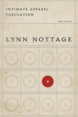 Intimate Apparel/Fabulation - Lynn Nottage