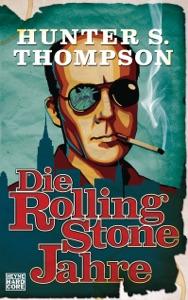 Die Rolling-Stone-Jahre - Hunter S. Thompson pdf download