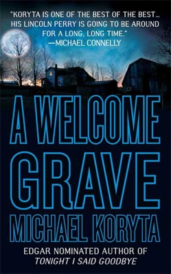 A Welcome Grave - Michael Koryta pdf download