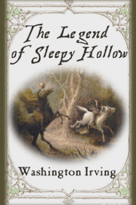 The Legend of Sleepy Hollow (Illustrated + FREE audiobook download link) - Washington Irving