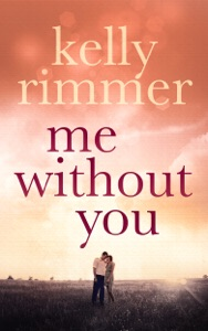Me Without You - Kelly Rimmer pdf download