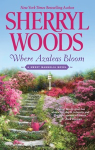 Where Azaleas Bloom - Sherryl Woods pdf download