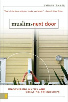 Muslims Next Door - Shirin Taber