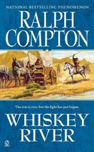 Whiskey River - Ralph Compton pdf download