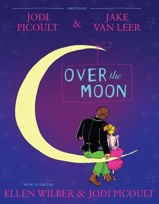 Over the Moon - Jodi Picoult & Jake van Leer pdf download