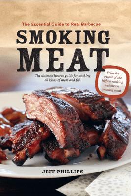 Smoking Meat - Jeff Phillips