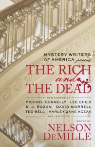 Mystery Writers of America Presents The Rich and the Dead - Mystery Writers of America, Inc. & Nelson DeMille pdf download