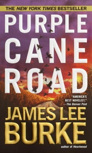 Purple Cane Road - James Lee Burke pdf download
