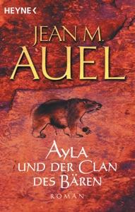 Ayla und der Clan des Bären - Jean M. Auel pdf download