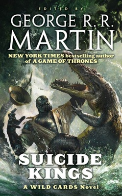 Suicide Kings - George R.R. Martin & Wild Cards Trust pdf download