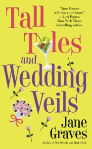 Tall Tales and Wedding Veils - Jane Graves pdf download