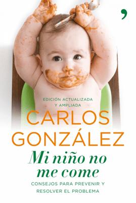Mi niño no me come - Carlos González pdf download