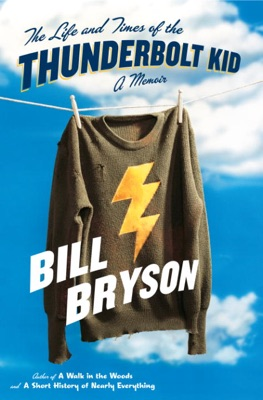 The Life and Times of the Thunderbolt Kid - Bill Bryson pdf download