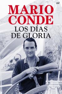 Los días de gloria - Mario Conde pdf download