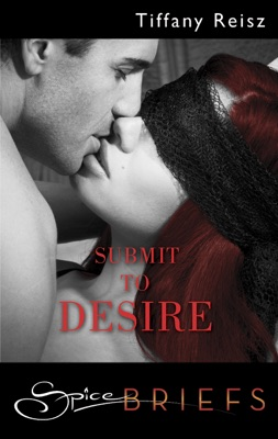 Submit to Desire - Tiffany Reisz pdf download