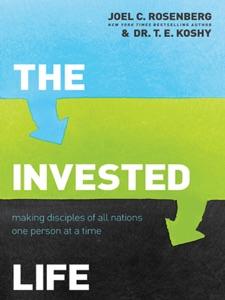 The Invested Life - Joel C. Rosenberg pdf download