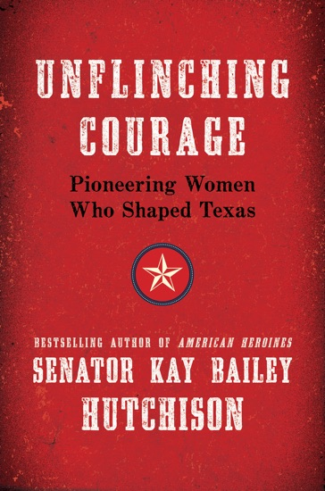 Unflinching Courage by Kay Bailey Hutchison pdf download