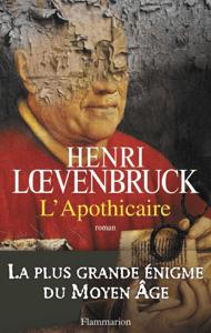L'Apothicaire - Henri Lœvenbruck pdf download
