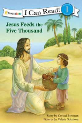 Jesus Feeds the Five Thousand - Crystal Bowman