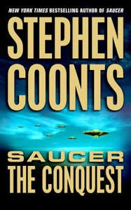 Saucer: The Conquest - Stephen Coonts pdf download