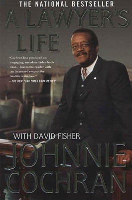 A Lawyer's Life - Johnnie Cochran & David Fisher pdf download