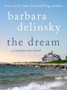 The Dream - Barbara Delinsky pdf download