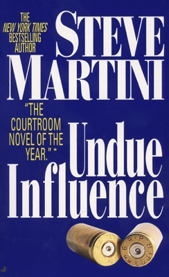 Undue Influence - Steve Martini pdf download