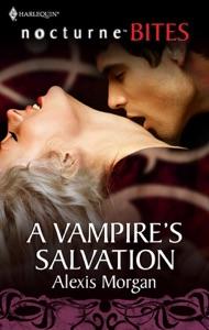 A Vampire's Salvation - Alexis Morgan pdf download