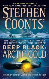 Stephen Coonts' Deep Black: Arctic Gold - Stephen Coonts & William H. Keith pdf download