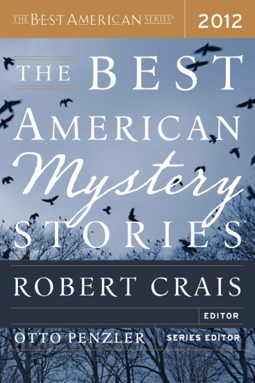 The Best American Mystery Stories 2012 by Otto Penzler & Robert Crais PDF Download
