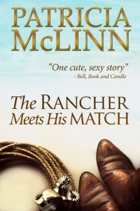 The Rancher Meets His Match - Patricia McLinn pdf download