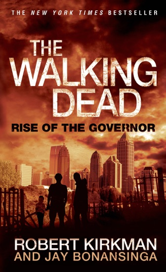 Rise of the Governor by Robert Kirkman & Jay Bonansinga PDF Download