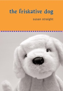 The Friskative Dog - Susan Straight pdf download