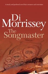 The Songmaster - Di Morrissey pdf download