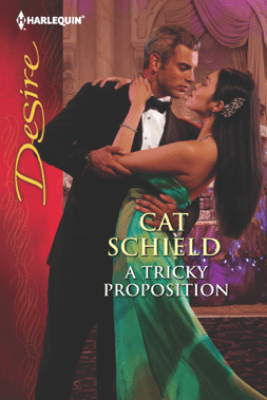 A Tricky Proposition - Cat Schield