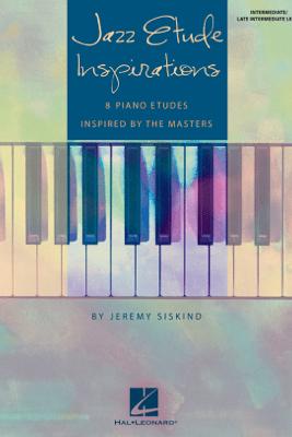 Jazz Etude Inspirations (Songbook) - Jeremy Siskind