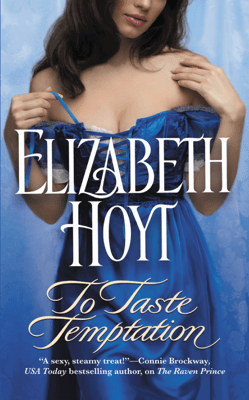 To Taste Temptation - Elizabeth Hoyt pdf download